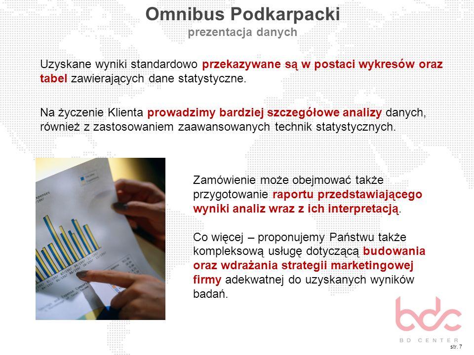 Uzyskane wyniki standardowo przekazywane są w postaci wykresów oraz tabel zawierających dane statystyczne. Na życzenie Klienta prowadzimy bardziej szc