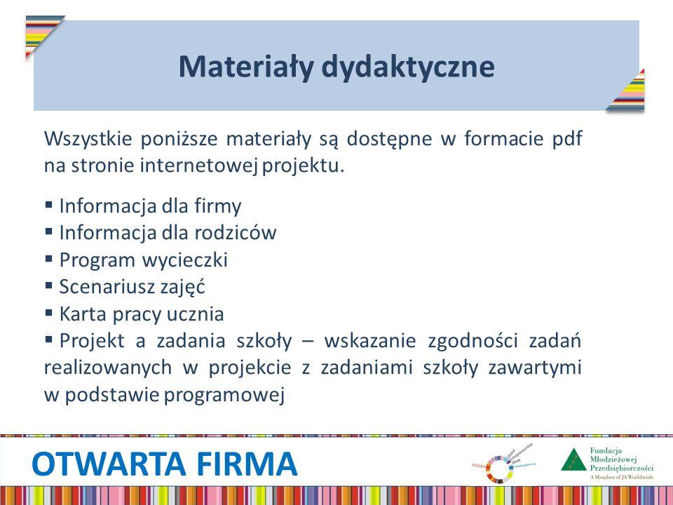 OTWARTA FIRMA Materiały dydaktyczne Wszystkie poniższe materiały są dostępne w formacie pdf na stronie internetowej projektu. Informacja dla firmy Inf