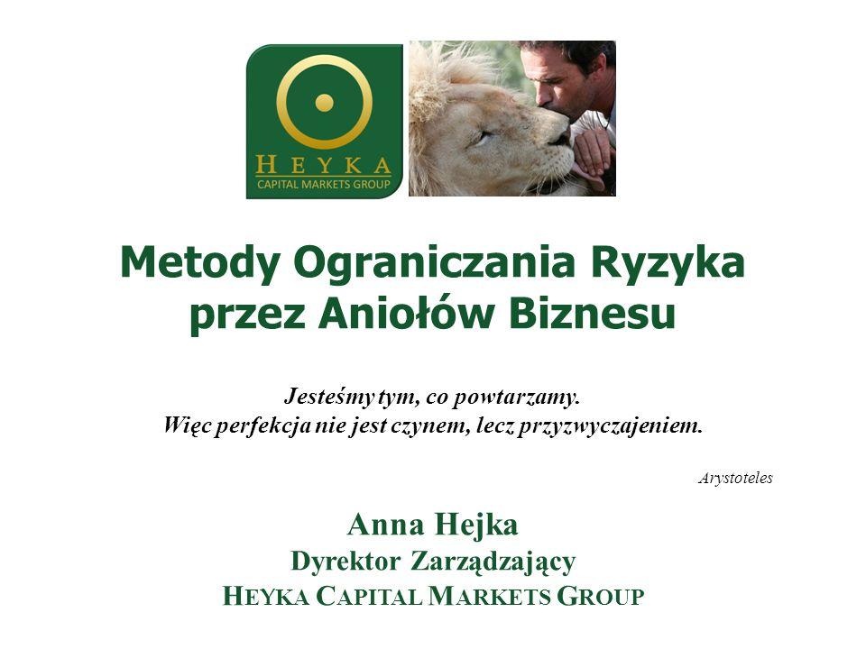 He y ka Capital Markets Group 1-szy bank inwestycyjny koncentrujący się na Europie Centralnej i Polsce Usługi: finansowanie przedsiębiorstw na wszystkich etapach rozwoju od pomysłu po liderów dominujących swoje sektory; fuzje, przejęcia i sprzedaż firm; prywatyzacje; zarządzanie funduszami PE; doradztwo; wyceny; restrukturyzacje (interim management) Silne strony: Doświadczenie od 1991 r.
