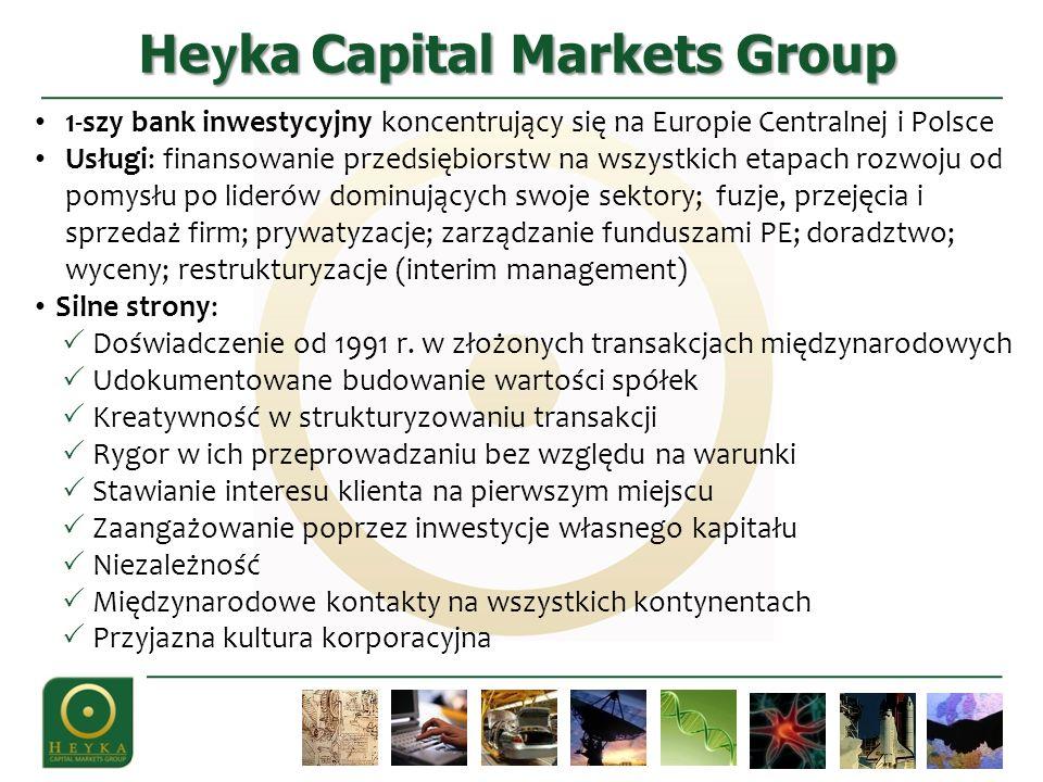 He y ka Capital Markets Group 1-szy bank inwestycyjny koncentrujący się na Europie Centralnej i Polsce Usługi: finansowanie przedsiębiorstw na wszystk