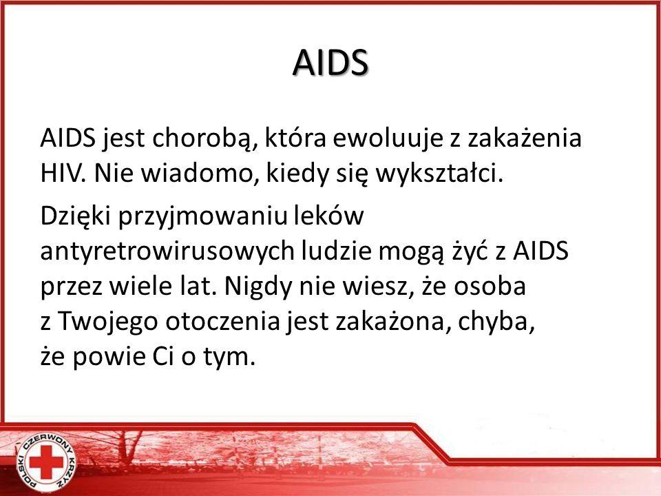 AIDS AIDS jest chorobą, która ewoluuje z zakażenia HIV.