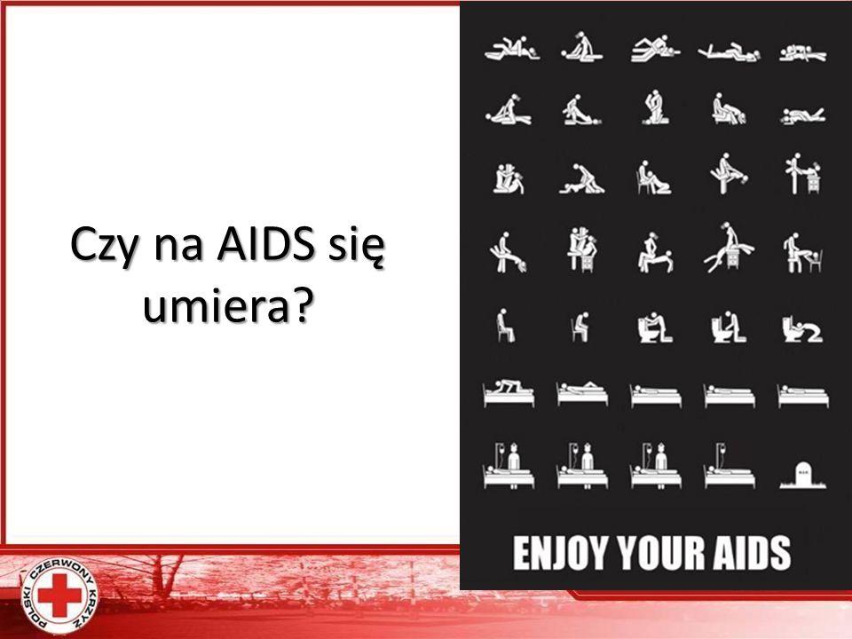 Czy na AIDS się umiera?