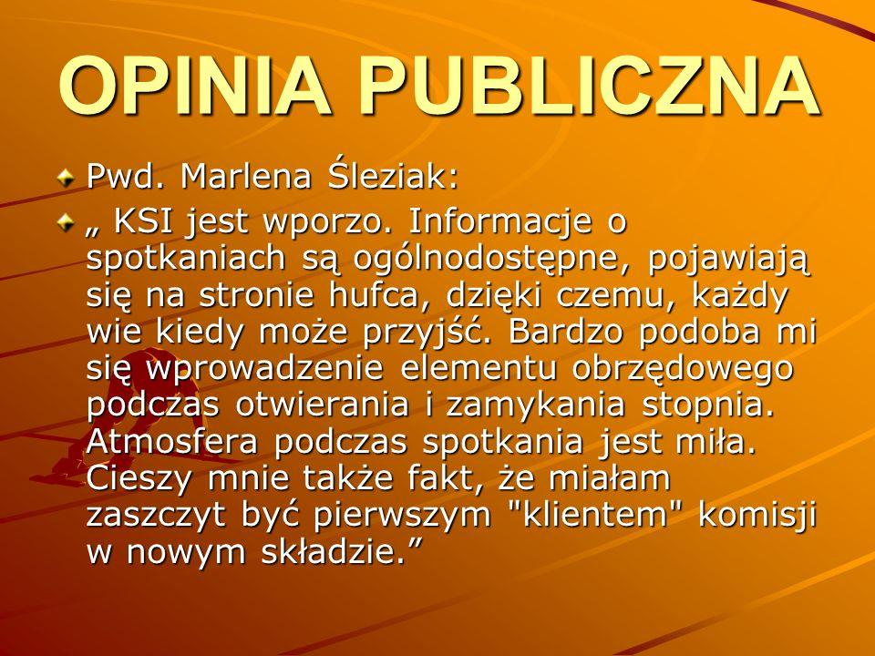 OPINIA PUBLICZNA Pwd. Marlena Śleziak: KSI jest wporzo.