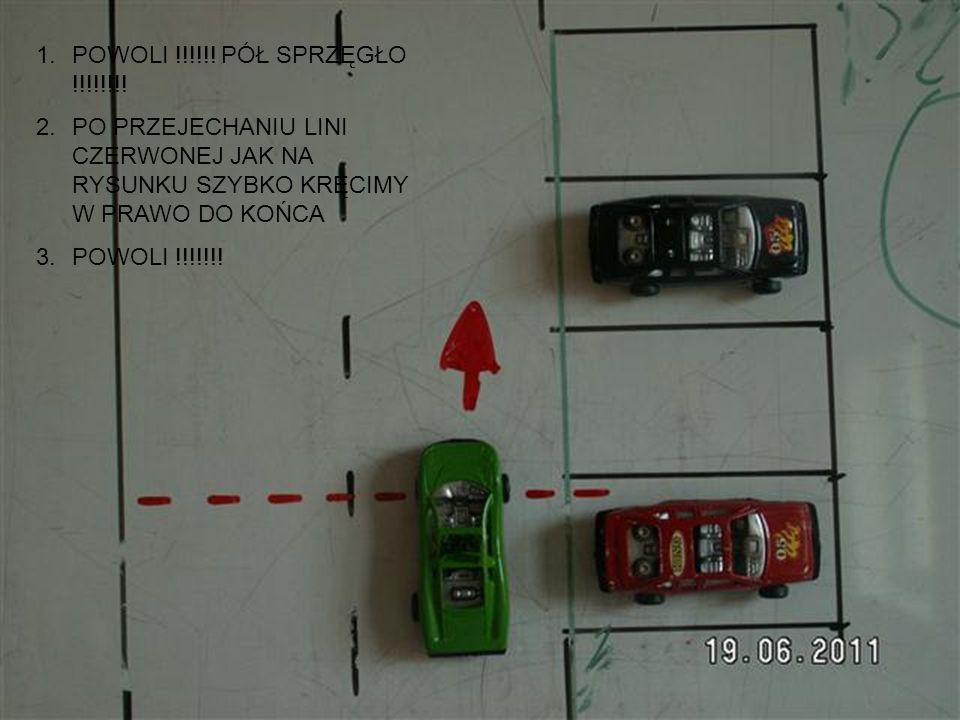 1.Samochód wjeżdża i staramy się okiełznać moc – czyli POWOLI !!!!!.