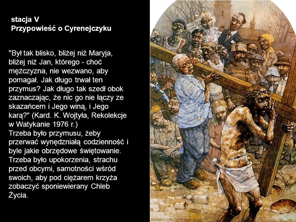 stacja V Przypowieść o Cyrenejczyku