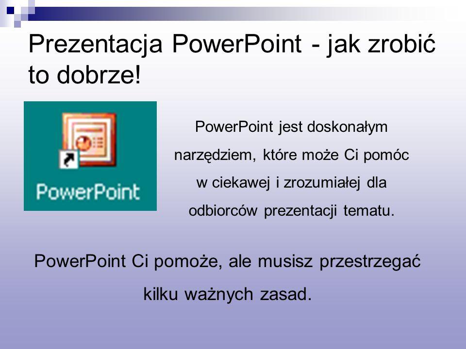 PowerPoint jest doskonałym narzędziem, które może Ci pomóc w ciekawej i zrozumiałej dla odbiorców prezentacji tematu.