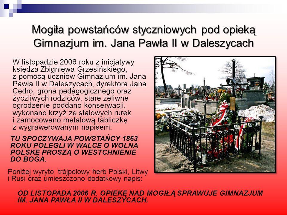 Mogiła powstańców styczniowych pod opieką Gimnazjum im. Jana Pawła II w Daleszycach Poniżej wyryto trójpolowy herb Polski, Litwy i Rusi oraz umieszczo