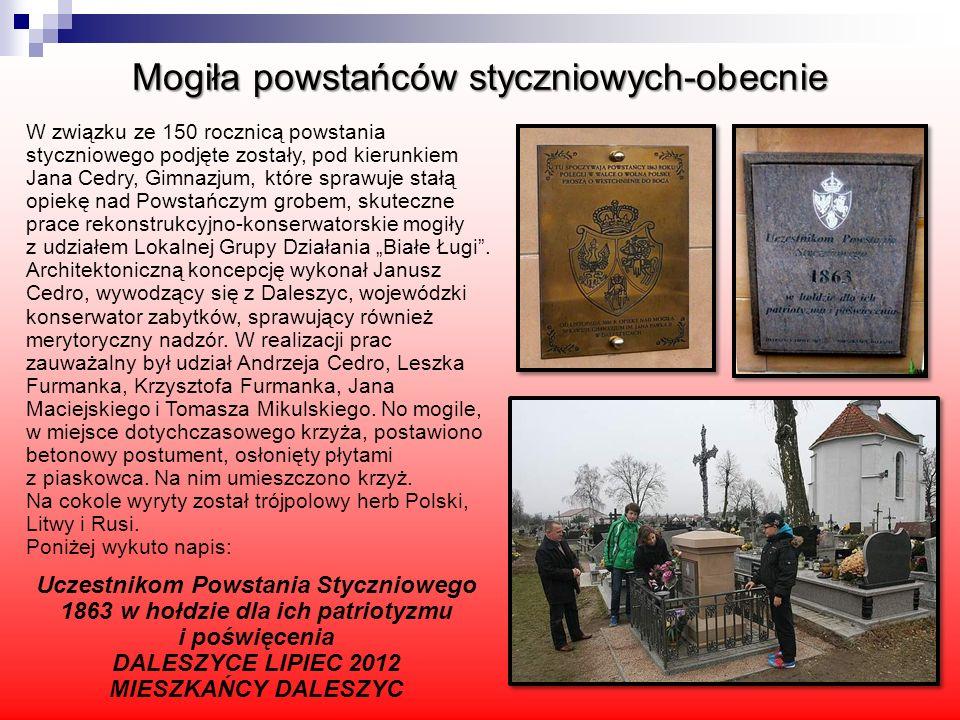 Mogiła powstańców styczniowych-obecnie Uczestnikom Powstania Styczniowego 1863 w hołdzie dla ich patriotyzmu i poświęcenia DALESZYCE LIPIEC 2012 MIESZ