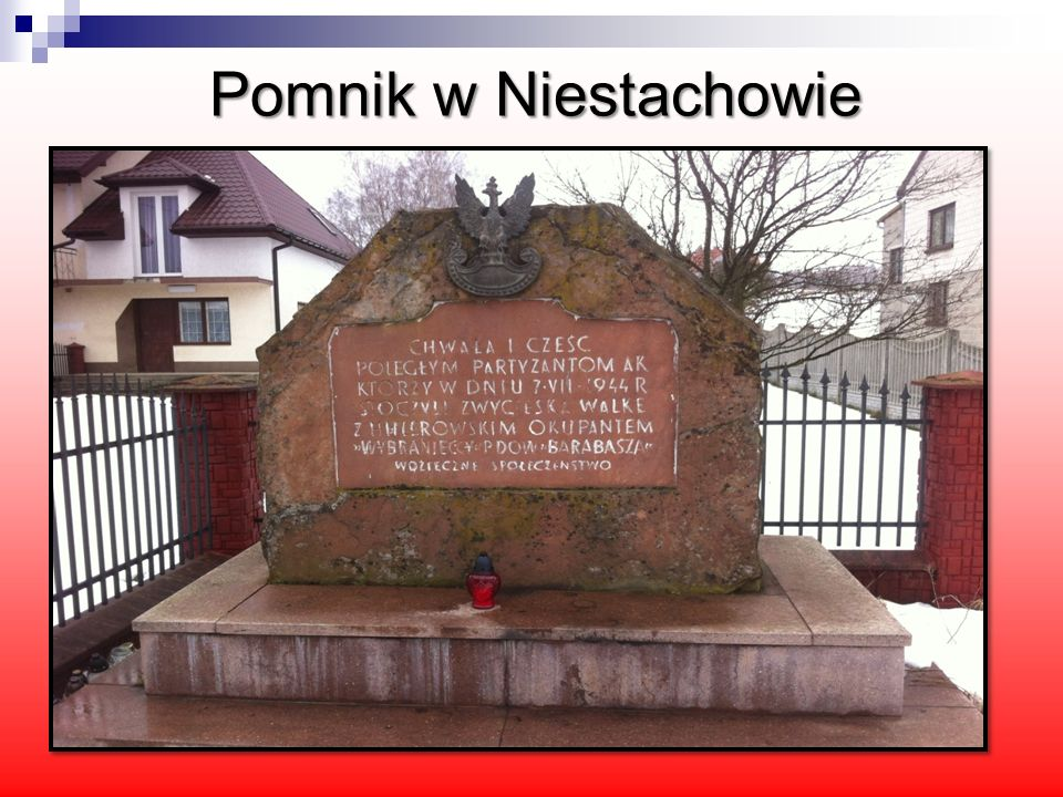 Pomnik w Niestachowie postawiony na cześć zwycięskiej bitwy partyzantów w czasie II wojny światowej.