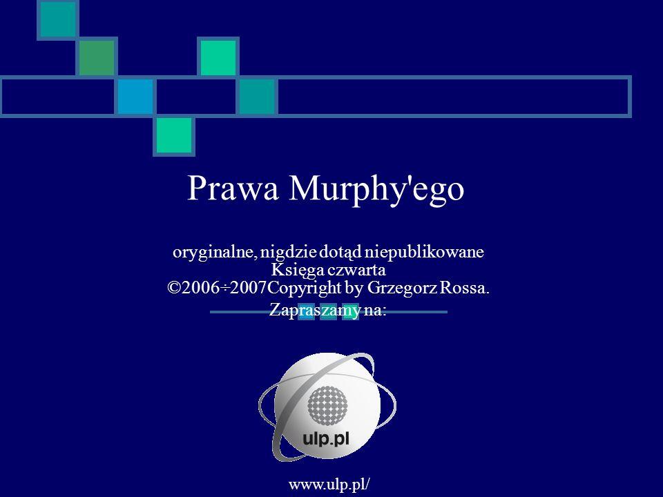 Pierwsze prawo Show Businessu There s No Business Like Show Business www.ulp.pl