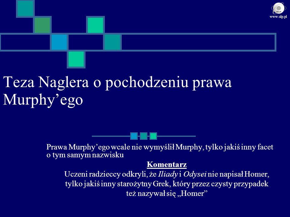 Prawo NN Największym wrogiem inteligencji jest ona sama www.ulp.pl