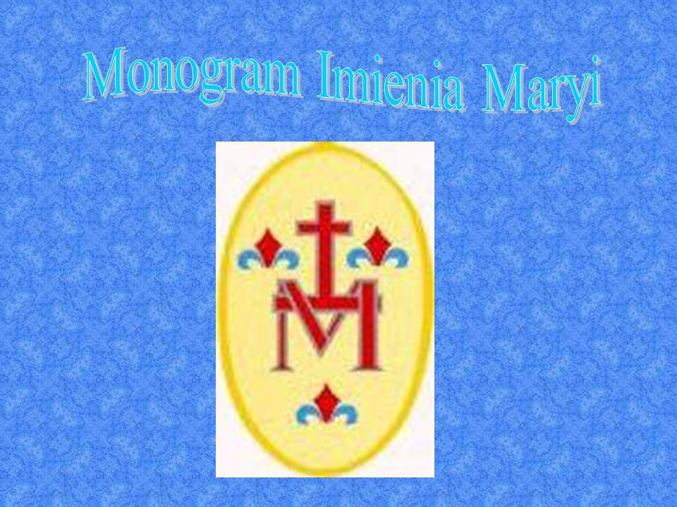 W monogramie Maryi Panny dwie litery pojawiają się nałożone jedna na drugą. Można je odczytać jako AM, czyli Ave Maria.