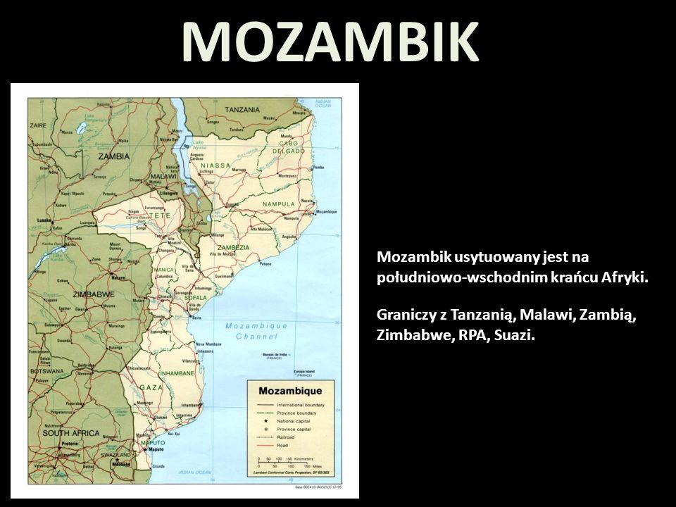 Mozambik usytuowany jest na południowo-wschodnim krańcu Afryki. Graniczy z Tanzanią, Malawi, Zambią, Zimbabwe, RPA, Suazi. MOZAMBIK