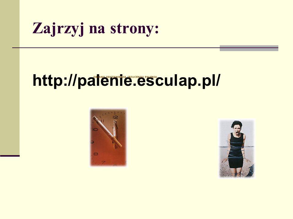 Zajrzyj na strony: http://palenie.esculap.pl/ OBJAWY ODSTAWIENIA (RZUCENIA) PALENIA