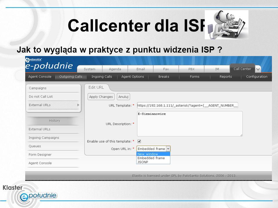 Callcenter dla ISP Jak to wygląda w praktyce z punktu widzenia ISP ?