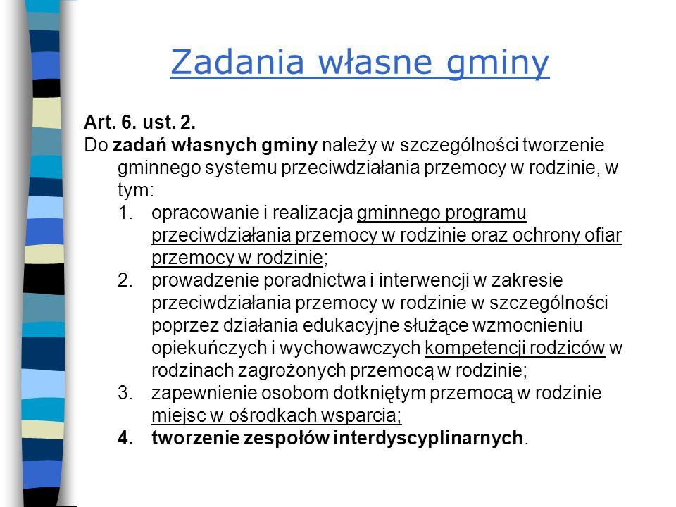 Zadania własne gminy Art.6. ust. 2.