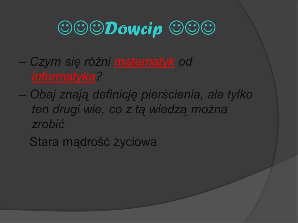 Dowcip – Czym się różni matematyk od informatyka.
