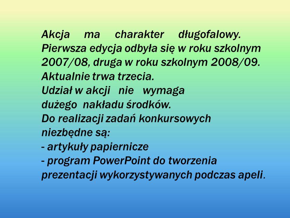 Opis działań I edycja akcji rok szkolny 2007/08