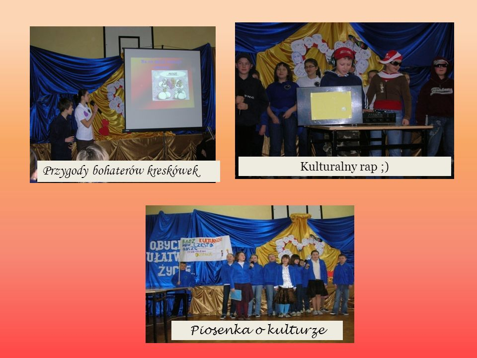 przygotowanie atrakcyjnego wystroju sali lekcyjnej z użyciem haseł promujących dobre wychowanie i kulturę bycia na co dzień W konkursie wzięły udział klasy IV – VI szkoły podstawowej i I – III gimnazjum.