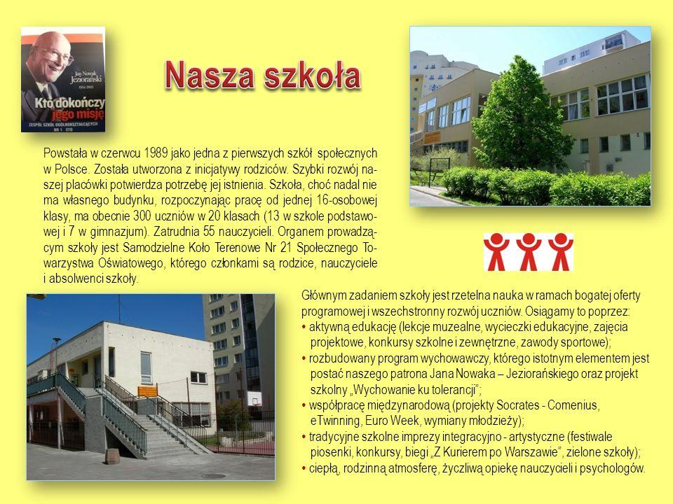 Powstała w czerwcu 1989 jako jedna z pierwszych szkół społecznych w Polsce.