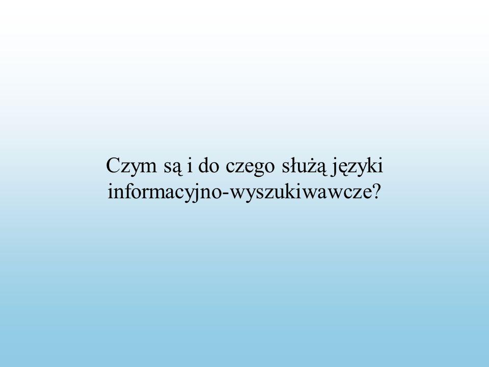 Język informacyjno-wyszukiwawczy = język informacyjny = język indeksowania = JIW