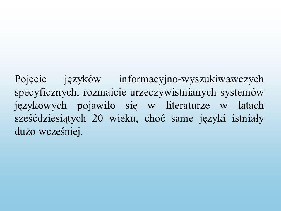JIW jest to język sztuczny, którego wyspecjalizowanymi funkcjami jest: wyrażanie cech treściowych i pozatreściowych (formalnych) dokumentów (także pytań użytkowników) przez tworzenie ich syntetycznych reprezentacji umożliwienie odnalezienia (wyszukania) tych dokumentów, które są potrzebne użytkownikowi.