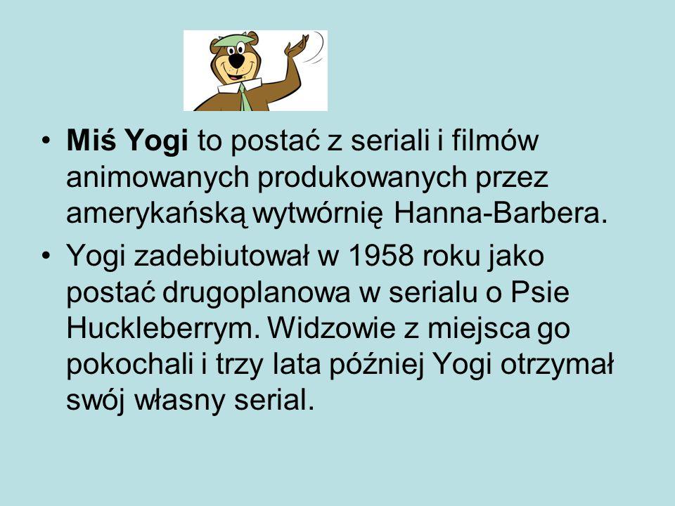 Miś Yogi to postać z seriali i filmów animowanych produkowanych przez amerykańską wytwórnię Hanna-Barbera.