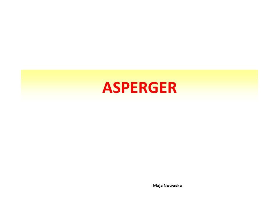 ASPERGER Maja Nowacka