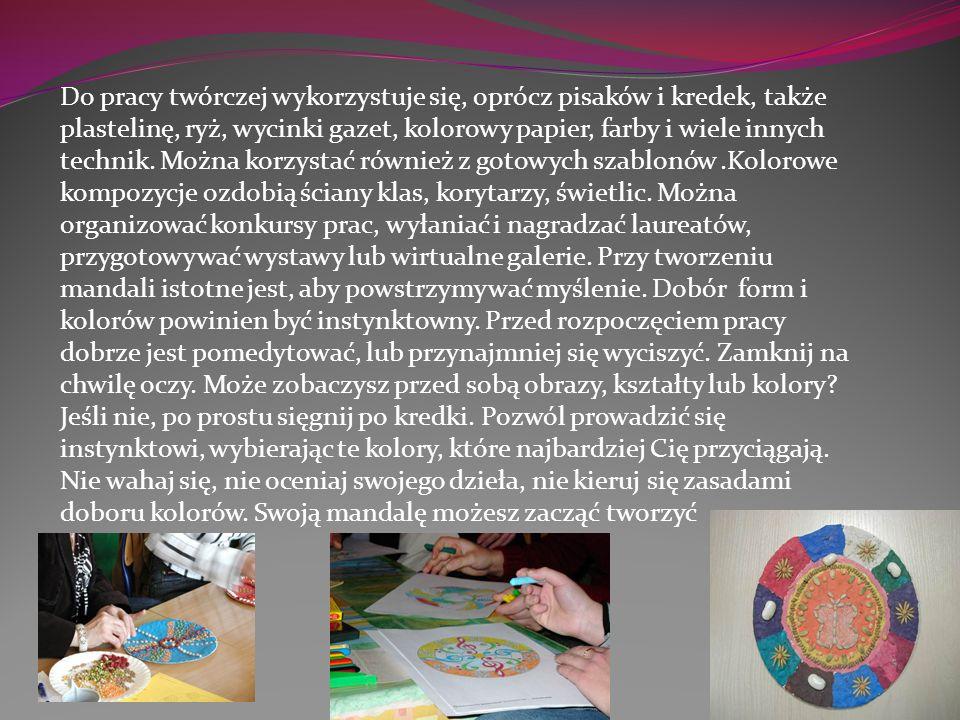 Do pracy twórczej wykorzystuje się, oprócz pisaków i kredek, także plastelinę, ryż, wycinki gazet, kolorowy papier, farby i wiele innych technik. Możn