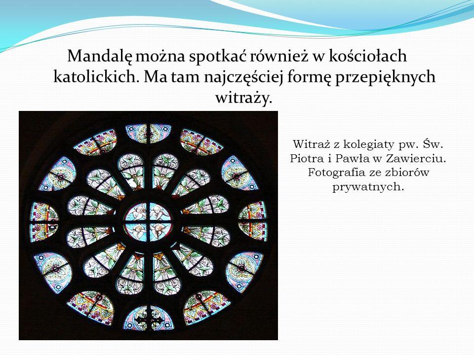 Mandalę można spotkać również w kościołach katolickich. Ma tam najczęściej formę przepięknych witraży. Witraż z kolegiaty pw. Św. Piotra i Pawła w Zaw