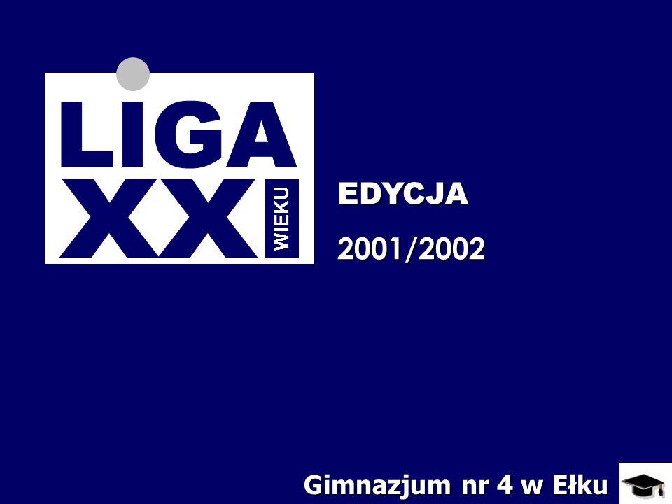 EDYCJA2001/2002 Gimnazjum nr 4 w Ełku WIEKU