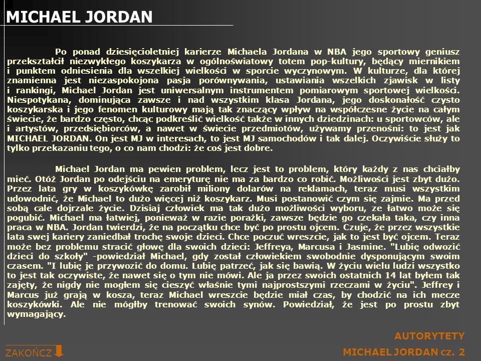 Po ponad dziesięcioletniej karierze Michaela Jordana w NBA jego sportowy geniusz przekształcił niezwykłego koszykarza w ogólnoświatowy totem pop-kultu