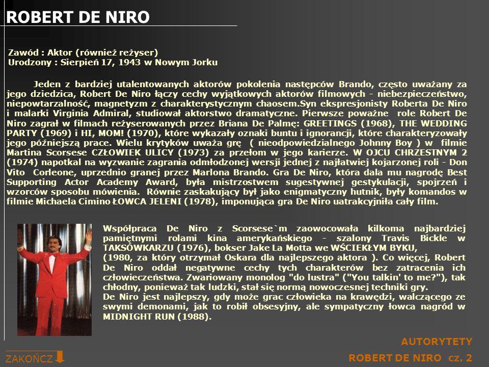 Zawód : Aktor (również reżyser) Urodzony : Sierpień 17, 1943 w Nowym Jorku Jeden z bardziej utalentowanych aktorów pokolenia następców Brando, często