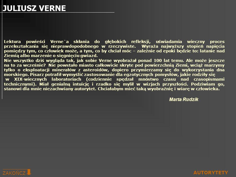Lektura powieści Verne`a skłania do głębokich refleksji, uświadamia wieczny proces przekształcania się nieprawdopodobnego w rzeczywiste. Wyraża najwyż