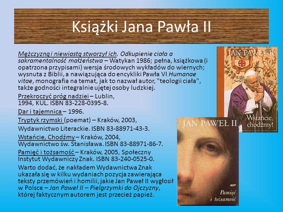 Książki Jana Pawła II Mężczyzną i niewiastą stworzył ich. Odkupienie ciała a sakramentalność małżeństwa – Watykan 1986; pełna, książkowa (i opatrzona