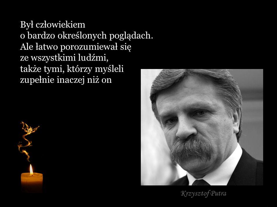 Człowiek od spraw nadzwyczajnych, który skutecznie walczył o polską pamięć. Nieprzejednany negocjator, całkowicie oddany sprawie budowy cmentarzy katy