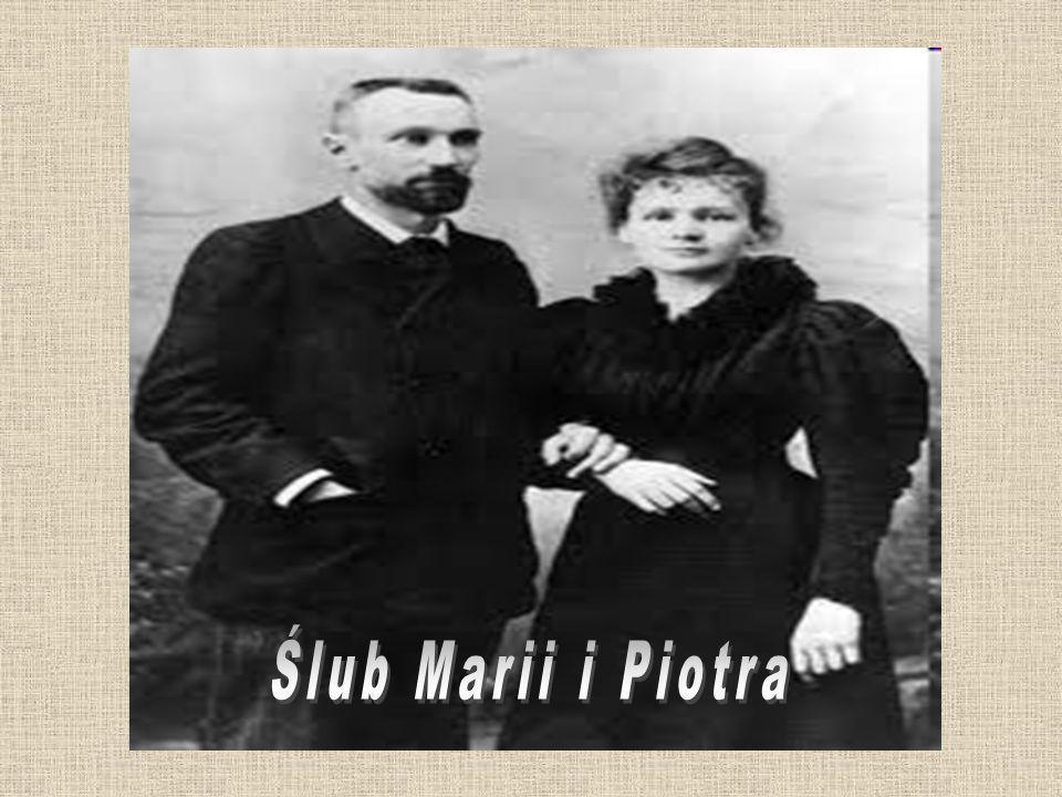 Małżeństwo W 1894 roku poznała Piotra Curie - profesora fizyki w Szkole Przemysłowej Fizyki i Chemii w Paryżu.