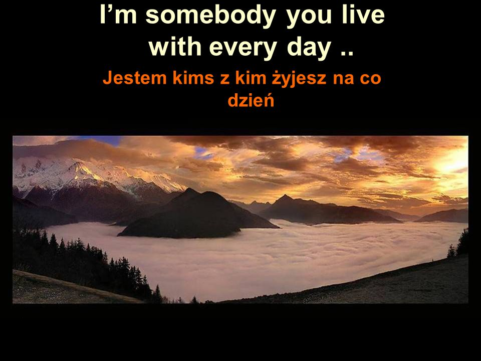 Do you know who I am? Czy wiesz kim ja jestem