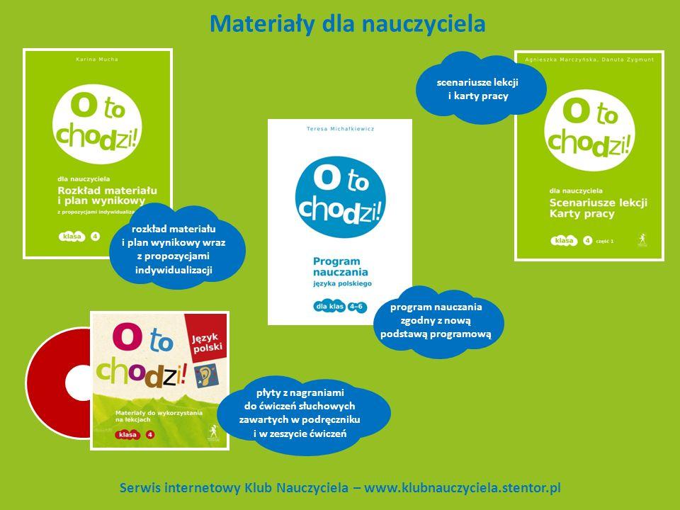 Materiały dla nauczyciela Serwis internetowy Klub Nauczyciela – www.klubnauczyciela.stentor.pl program nauczania zgodny z nową podstawą programową roz