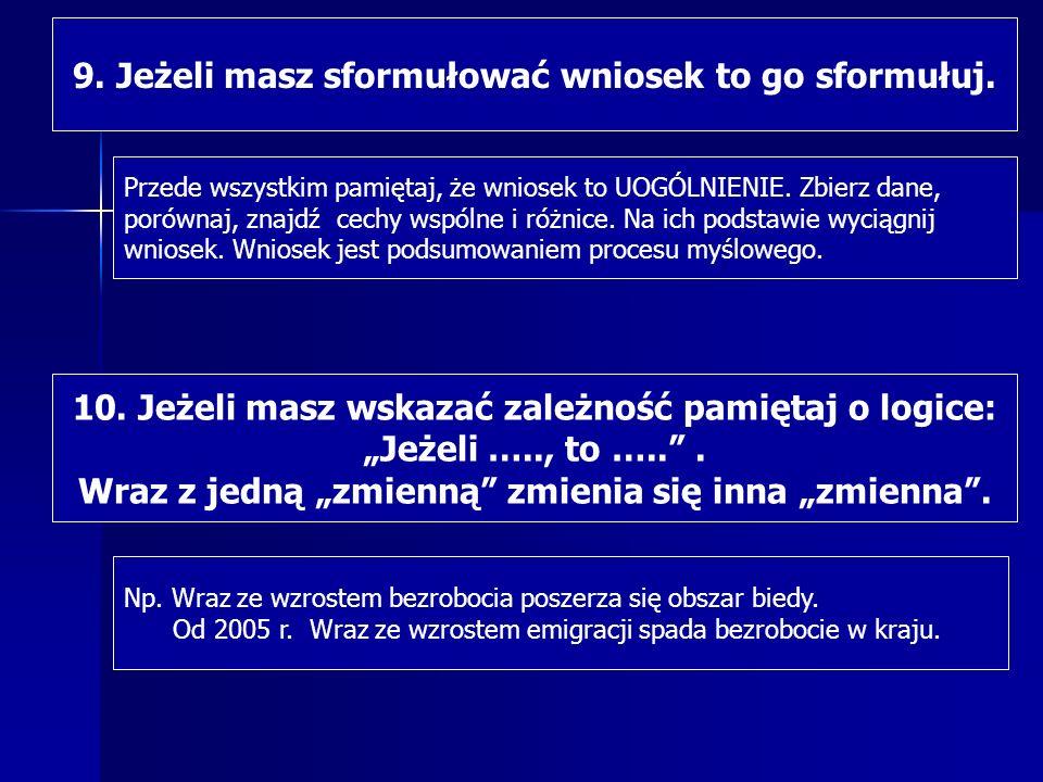 18.Musisz znać mapę administracyjną Polski. Mapę Polski musisz znać na wyrywki.