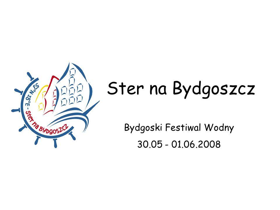 Ster na Bydgoszcz Bydgoski Festiwal Wodny 30.05 - 01.06.2008