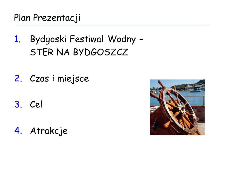 Bydgoski Festiwal Wodny – Ster na Bydgoszcz Bydgoski Festiwal Wodny to zlot wodniaków śródlądowych z Polski i Europy.