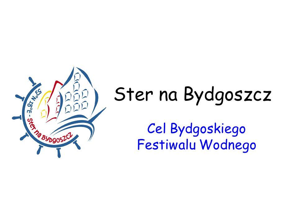 Celem organizacji wydarzenia jest promocja miasta Bydgoszczy jako największego ośrodka turystyki śródlądowej, kojarzenie miasta na mapie Europy, powiększenie liczby gości odwiedzających miasto.