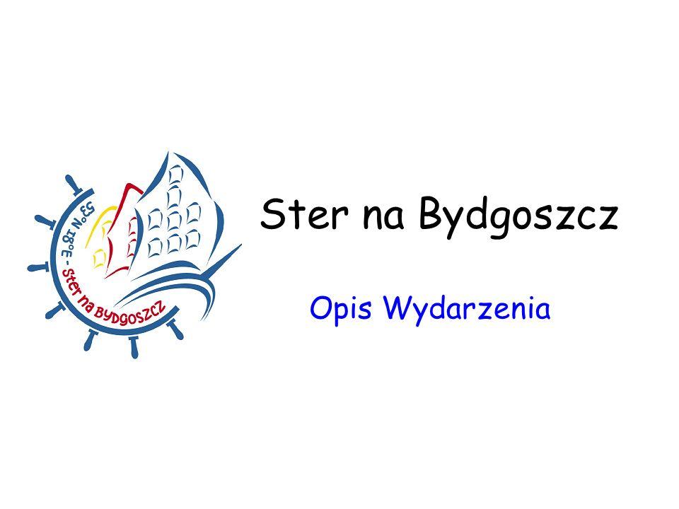 Ster na Bydgoszcz Opis Wydarzenia