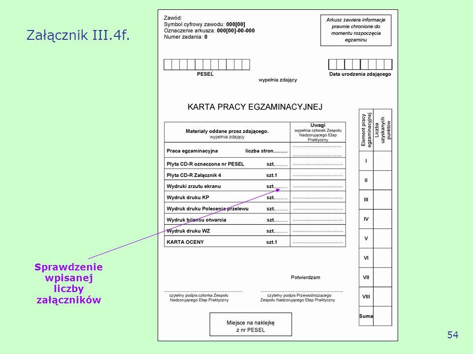 Sprawdzenie wpisanej liczby załączników Załącznik III.4f. 54