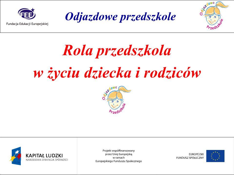 Rok przedszkolaka Zestawienie procentowe gmin wiejskich, w których nie funkcjonują przedszkola: Dolnośląskie = 36,7% Lubuskie = 21,9% Małopolskie = 11,8% Wielkopolskie = 9,4% Śląskie = 3,1% Opolskie = 0,0% Odjazdowe przedszkole