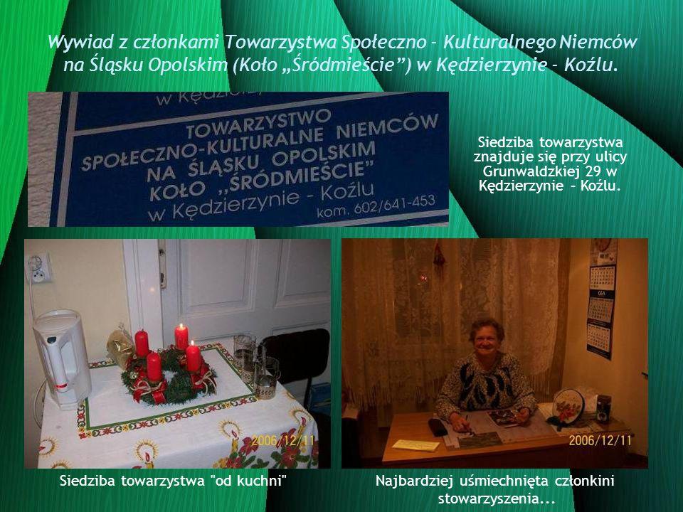 Wywiad z członkami Towarzystwa Społeczno - Kulturalnego Niemców na Śląsku Opolskim (Koło Śródmieście) w Kędzierzynie - Koźlu. Siedziba towarzystwa zna