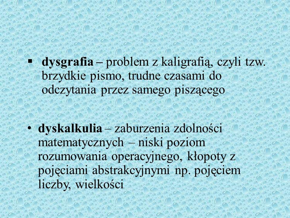 > Dysleksja rozwojowa to specyficzne trudności w czytaniu i pisaniu u dzieci o prawidłowym rozwoju umysłowym Do tego zespołu objawów należą: dysleksja