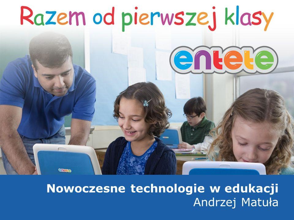 1 Nowoczesne technologie w edukacji Andrzej Matuła