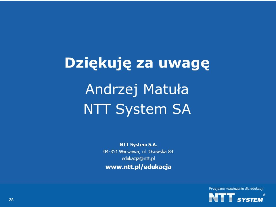 28 NTT System S.A.04-351 Warszawa, ul.